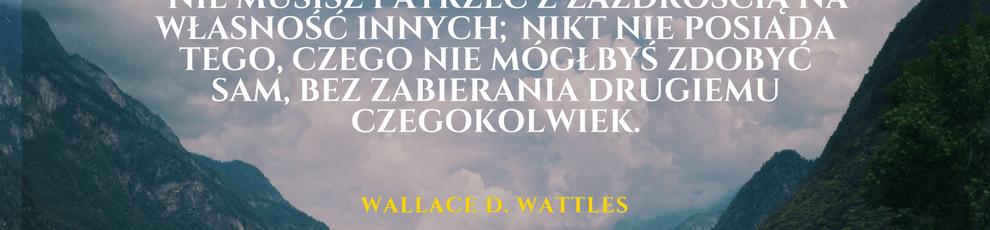 Wallace D. Wattles cytat o zazdrości